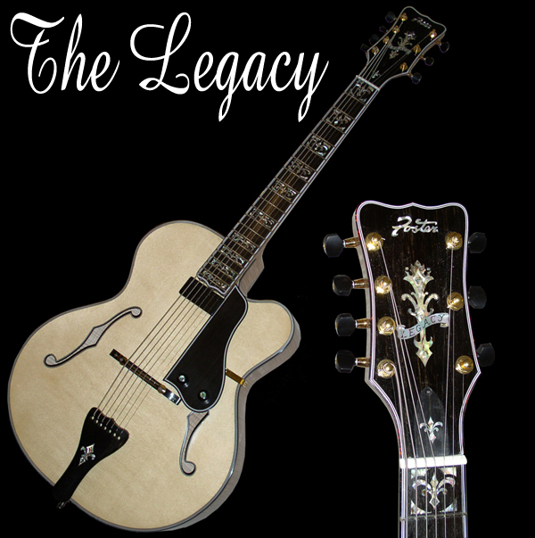 The Legacy Archtop Guitar (Foster Jazz Guitars)