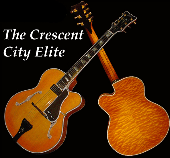 The Crescent City Elite Archtop Guitar (Foster Jazz Guitars)